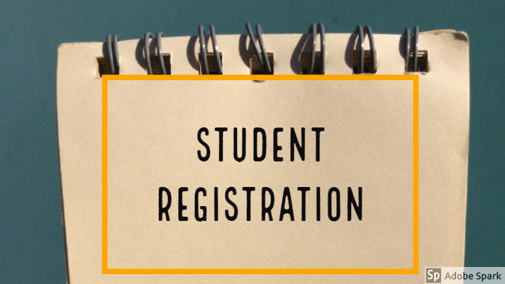 STUDENT REGISTRATION FOR 2019-2020 SCHOOL YEAR: