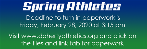 Spring Athletes, the deadline to turn in paperwork is 3:15 pm on Friday, February 28th. DON'T WAIT!!