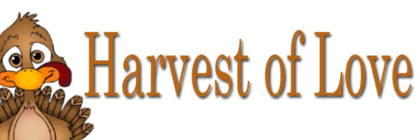 Harvest of Love is Here! Click here to make a turkey donation!