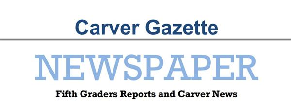 Our school newspaper club has published its first edition of Carver News!