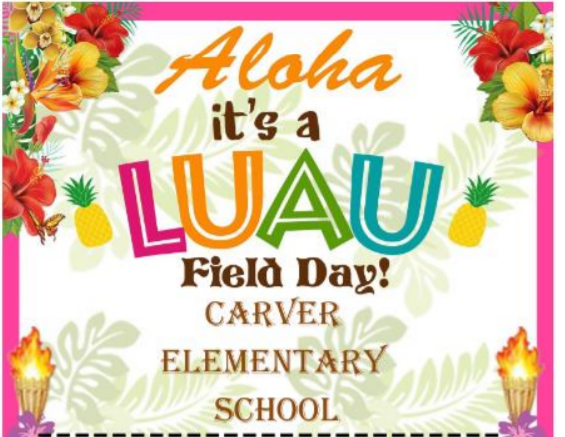 Carver's Field Day Luau 2019