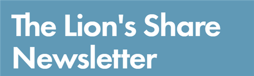 The Lion's Share Newsletter